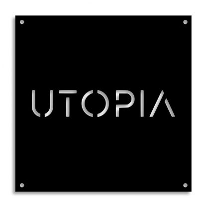 Utopia | Plasma cut signs and artwork in Spain by Plasma Wizard